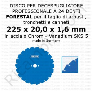 Disco a 24 denti FORESTAL | acciaio SKS 5 | diametro 225 mm | foro 20,0 mm | Germany